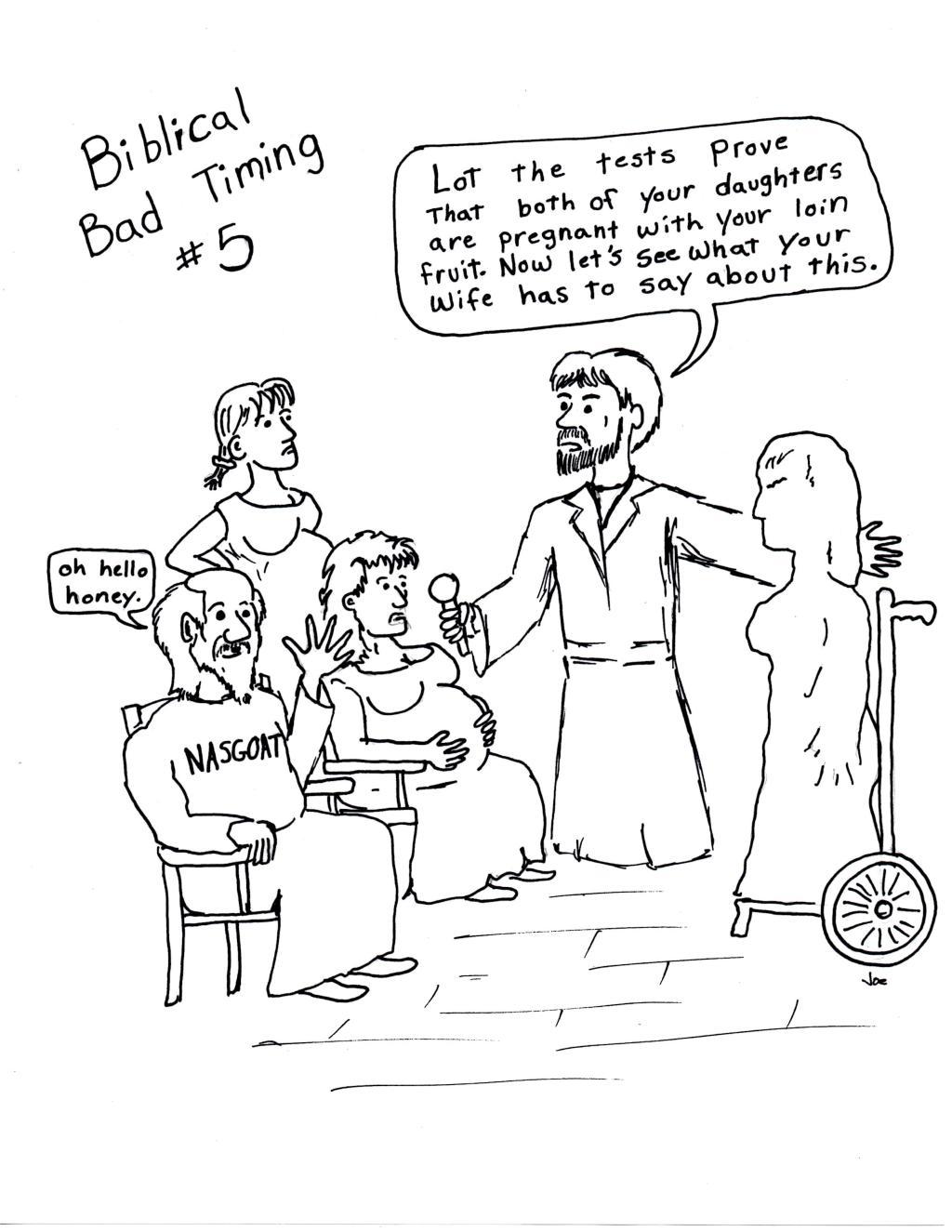 Biblical Bad Timing #5
