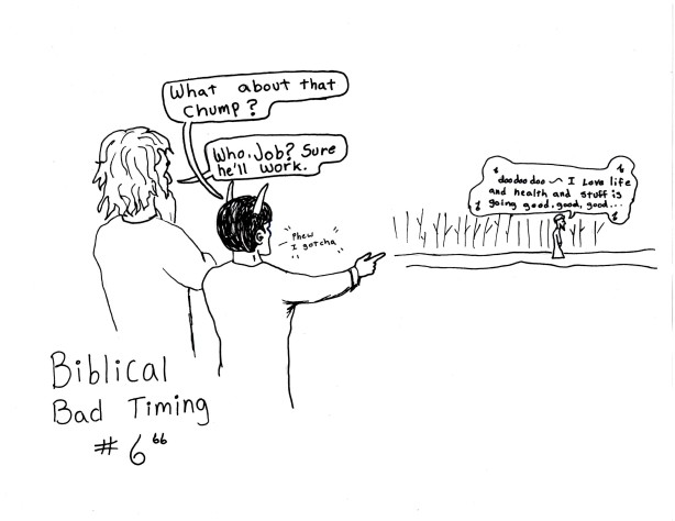 Biblical Bad Timing #6